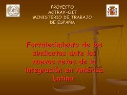 PROYECTO: FORTALECIMIENTO DE LOS SINDICATOS …