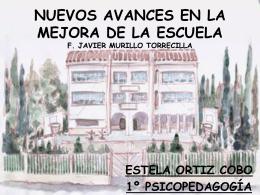 NUEVOS AVANCES EN LA MEJORA DE LA ESCUELA F. …