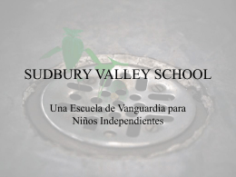 SUDBURY VALLEY SCHOOL