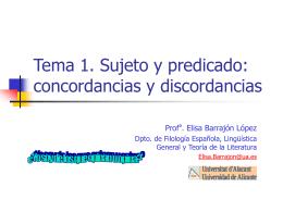Tema 1. Sujeto y predicado: concordancias y discordancias
