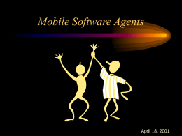 Mobile Software Agents - Southern Illinois University