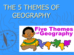 5 Themes of Geography - Dearborn Public Schools