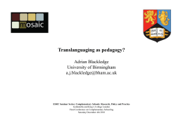 Carving out multilingual spaces: Translanguaging in and