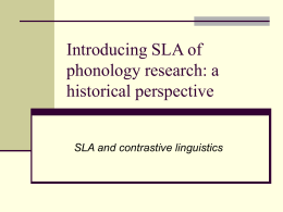 Introducing SLA of phonology research: a historical