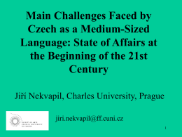 Main Challenges Faced by Czech as a Medium