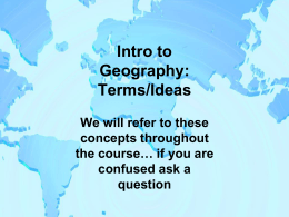 Intro to Geography: Terms/Ideas