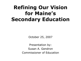 Refining Our Vision for Maine's Secondary Education