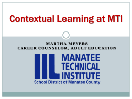 Contextual Learning at MTI