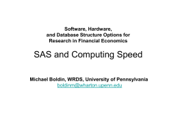 Software, Hardware, and Database Structure Options for