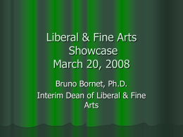 Liberal & Fine Arts March 2008 Showcase
