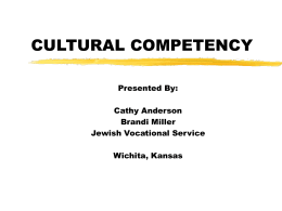 CULTURAL COMPETENCY - Healthy Kansans 2010