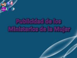 Publicidad de los Ministerios de la Mujer