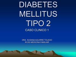 DIABETES MELLITUS TIPO 2 - Perfil PhD. Ma. Valeria