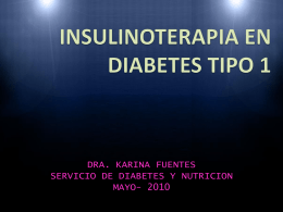 INSULINOTERAPIA EN DIABETES TIPO 1
