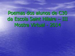 Poemas dos alunos de C30 da Escola Saint Hilaire – III
