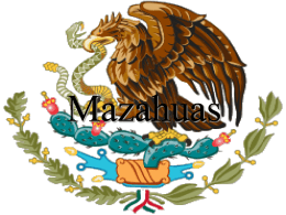 Mazahuas - Flags of the World
