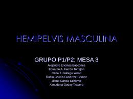 HEMIPELVIS MASCULINA - UCM-Universidad Complutense …