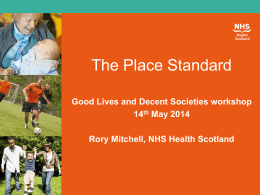 The Place Standard - Scottish Universities Insight Institute