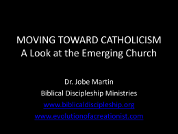MOVING TOWARD CATHOLICISM