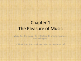 Chapter 1 The Pleasure of Music