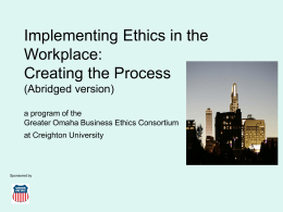 Implementing Ethics in the Workplace: Creating the …