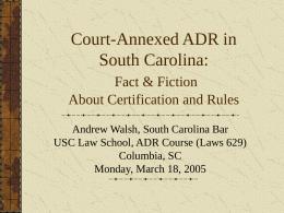 Court-Annexed ADR in SC
