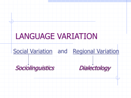 LANGUAGE VARIATION - University of Florida