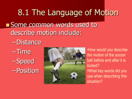 8.1 The Language of Motion
