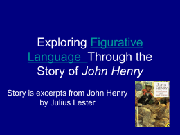 Exploring Figurative Language Through the Story of John …
