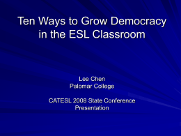 Ten Ways to Grow Democracy in the ESL Classroom