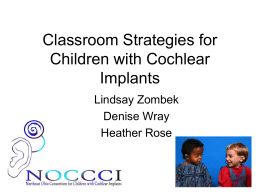 Classroom Strategies/issues for children with Cochlear