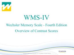 WMS-IV Scores Addendum