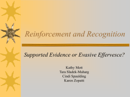 Reinforcement and Recognition