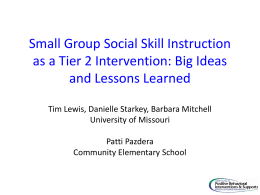 Small Group Social Skill Instruction as a Tier 2