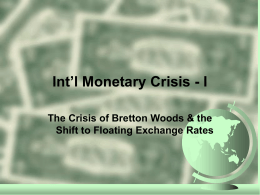 Int'l Monetary Crisis