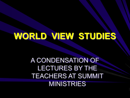 WORLD VIEW STUDIES - Biblical Discipleship
