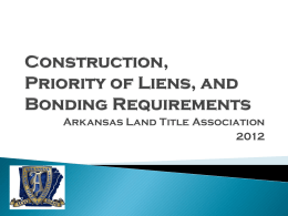 Lien Law Update - Arkansas Land Title Association