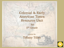 Colonial & Early American Times for 5th Grade