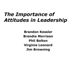 The Importance of Attitudes in Leadership