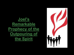 Joel's Remarkable Prophecy of the Holy Spirit, #8