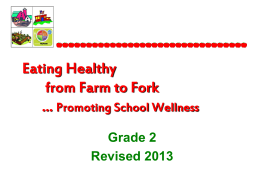 Eating Healthy from Farm to Fork….Promoting School …