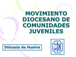 MOVIMIENTO DIOCESANO DE COMUNIDADES JUVENILES