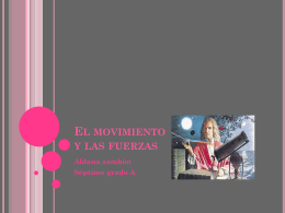 El movimiento y las fuerzas