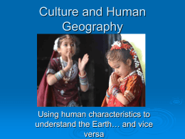 Culture and Human Geography - Mr. Sutton's Class!