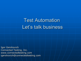 Test Automation. Let's talk business.