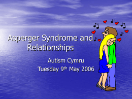 Asperger Syndrome and Relationships