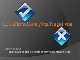 Los Afirmativos y los Negativos