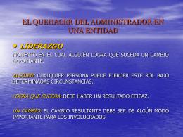 EL QUEHACER DEL ADMINISTRADOR EN UNA ENTIDAD