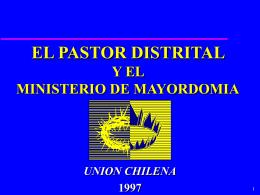 EL PASTOR DISTRITAL Y EL MINISTERIO DE MAYORDOMIA
