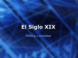 Siglo XIX Politica y Sociedad